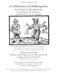 A Celebration of Shakespeare: An Evening of Follie and Drama, 2019