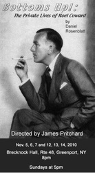 Bottoms Up!: The Private Lives of Noel Coward, 2010